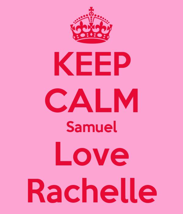 KEEP CALM Samuel Love Rachelle