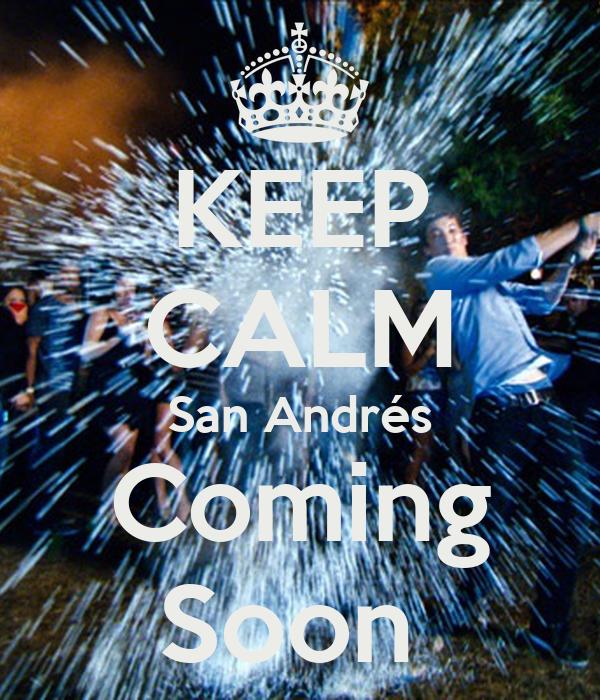 KEEP CALM San Andrés Coming Soon