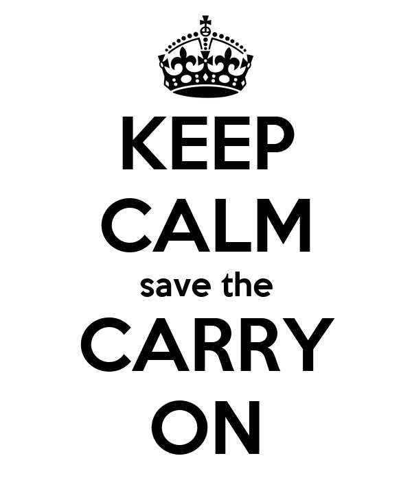KEEP CALM save the CARRY ON