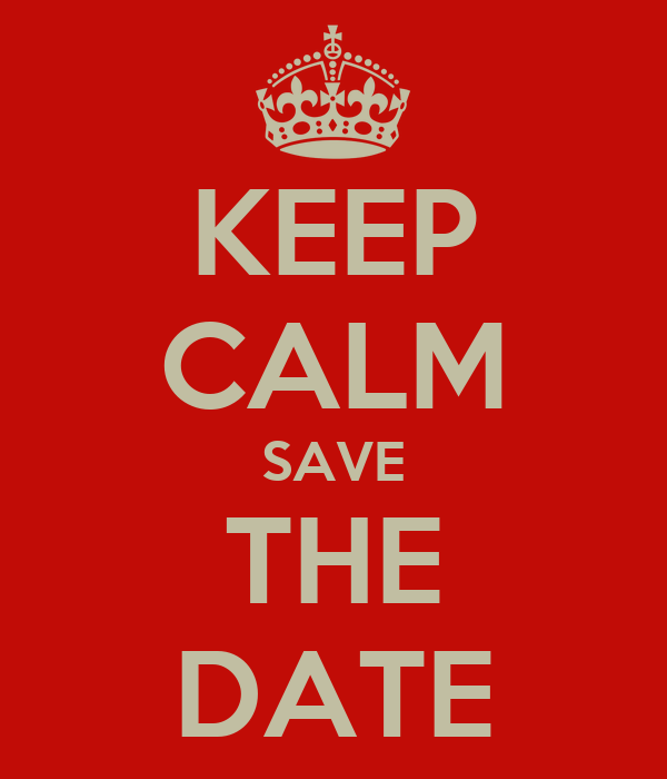 KEEP CALM SAVE THE DATE