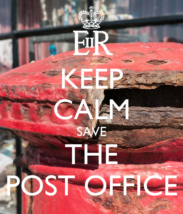 KEEP CALM SAVE THE POST OFFICE