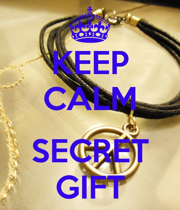 KEEP CALM  SECRET GIFT