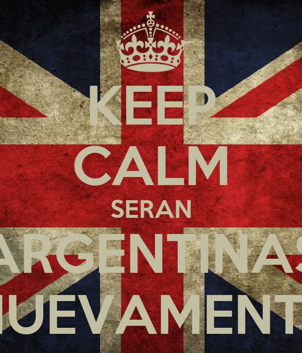 KEEP CALM SERAN ARGENTINAS NUEVAMENTE