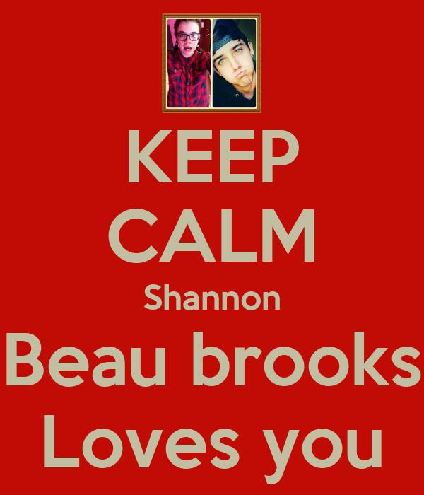 KEEP CALM Shannon Beau brooks Loves you