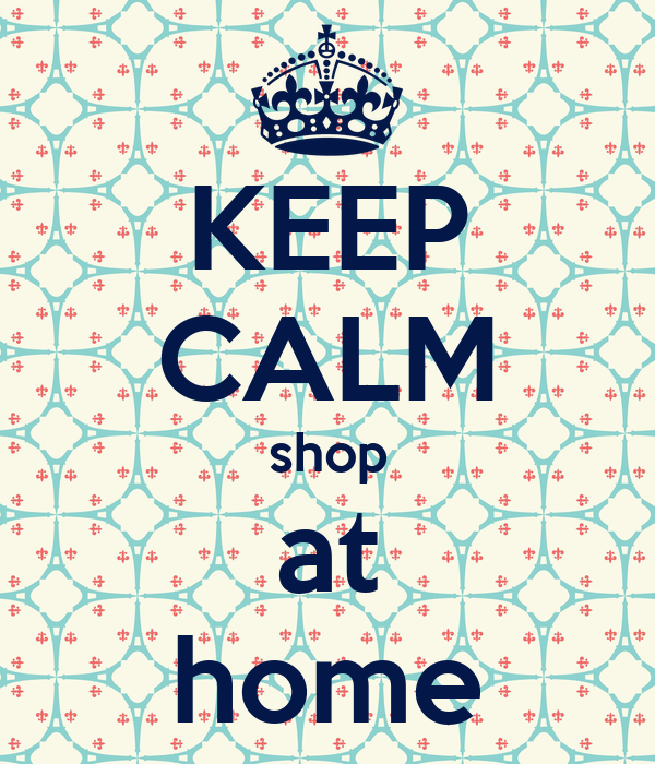 Keep calm shop at home poster lara ter veen leugs keep Shop at home
