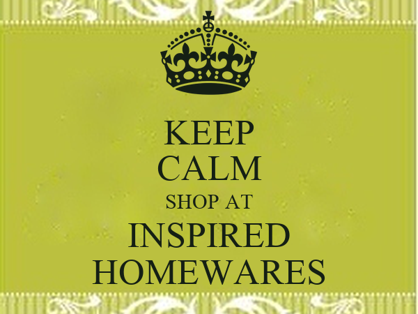 KEEP CALM SHOP AT INSPIRED HOMEWARES