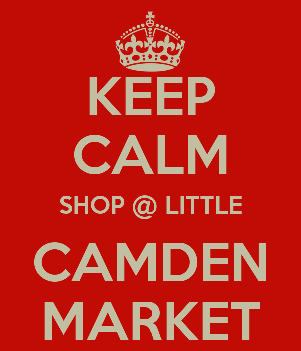 KEEP CALM SHOP @ LITTLE CAMDEN MARKET