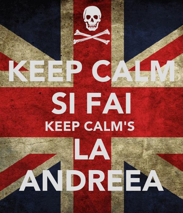 KEEP CALM SI FAI KEEP CALM'S  LA ANDREEA