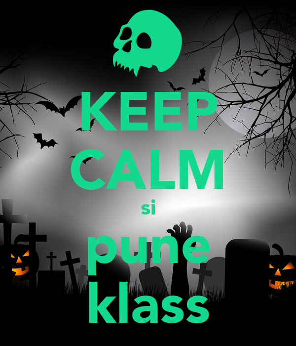 KEEP CALM si pune klass