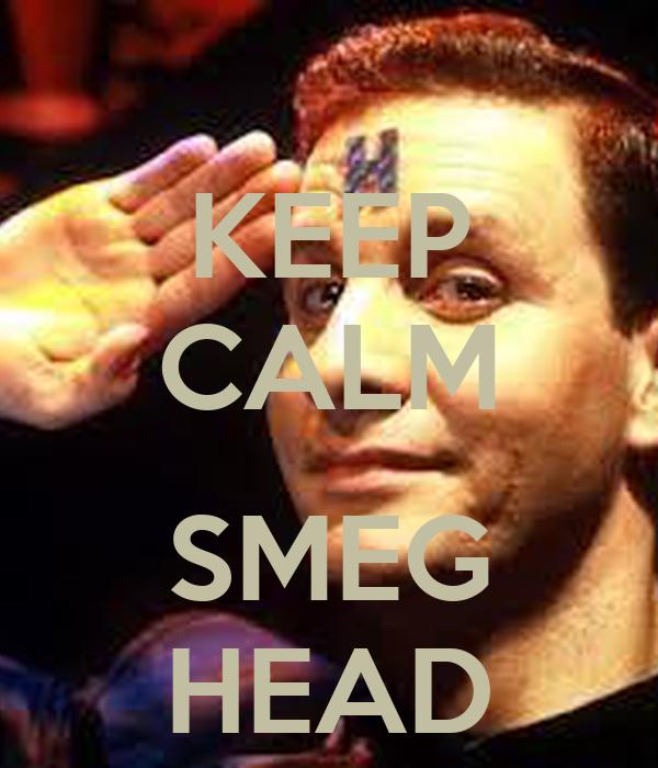 KEEP CALM  SMEG HEAD