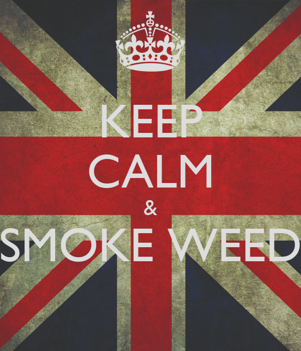 KEEP CALM & SMOKE WEED