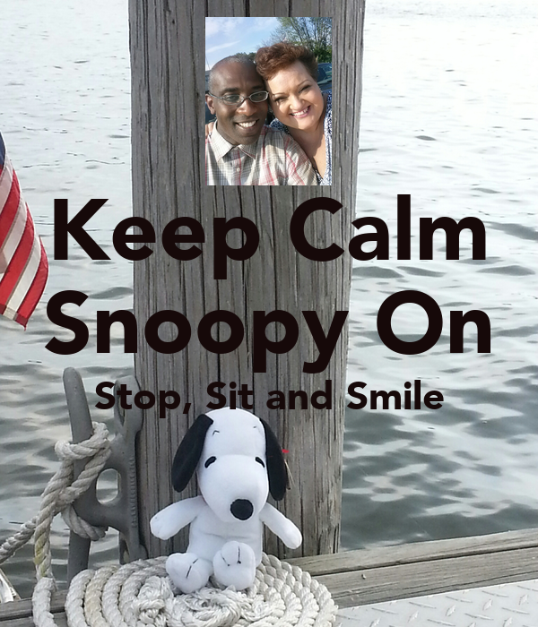 Keep Calm Snoopy On Stop, Sit and Smile