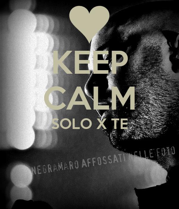 KEEP CALM SOLO X TE