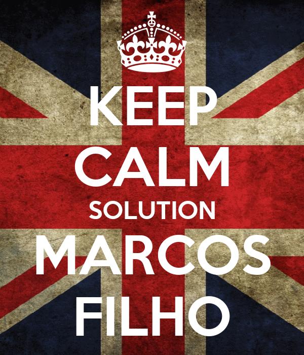 KEEP CALM SOLUTION MARCOS FILHO