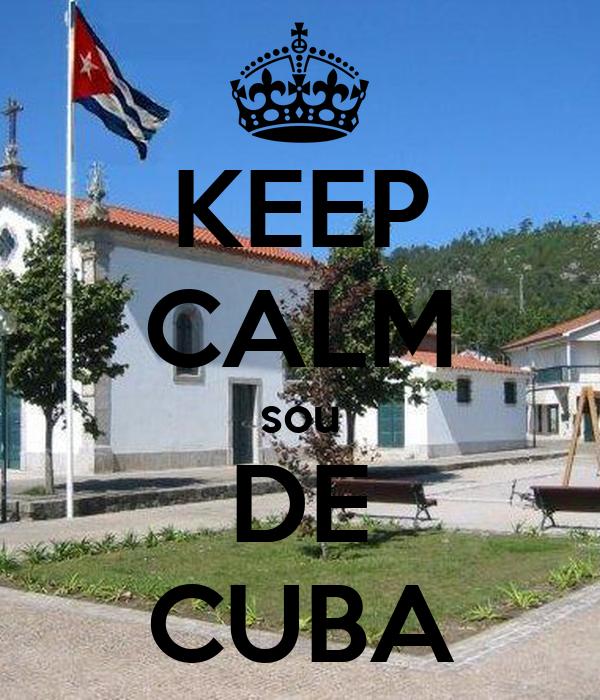 KEEP CALM sou DE CUBA