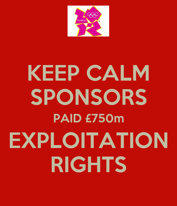 KEEP CALM SPONSORS PAID £750m EXPLOITATION RIGHTS