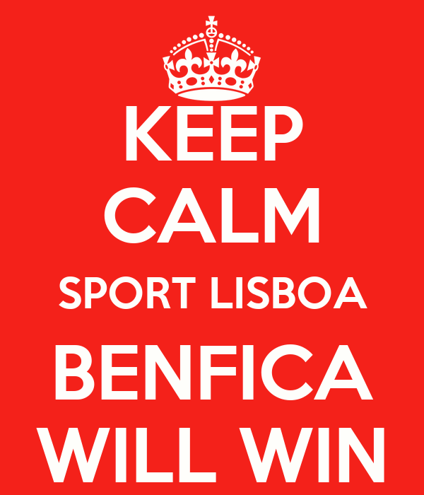 KEEP CALM SPORT LISBOA BENFICA WILL WIN