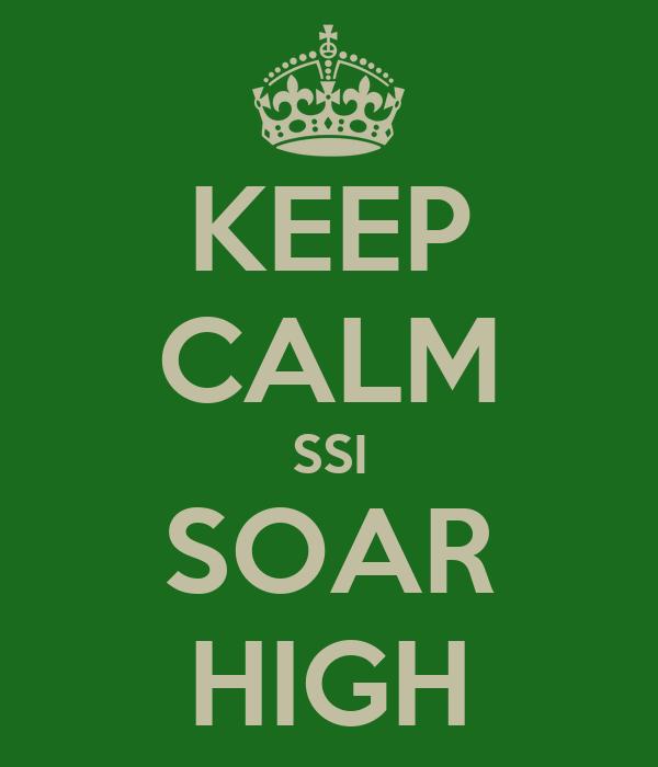 KEEP CALM SSI SOAR HIGH