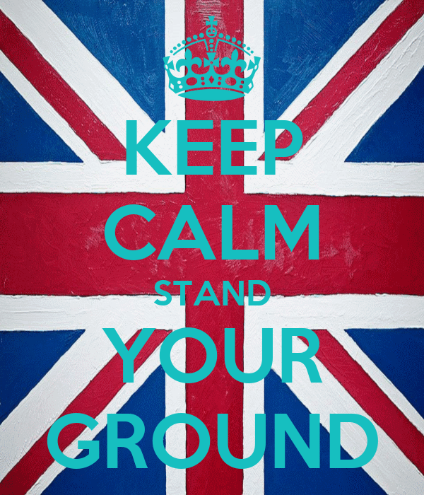 KEEP CALM STAND YOUR GROUND