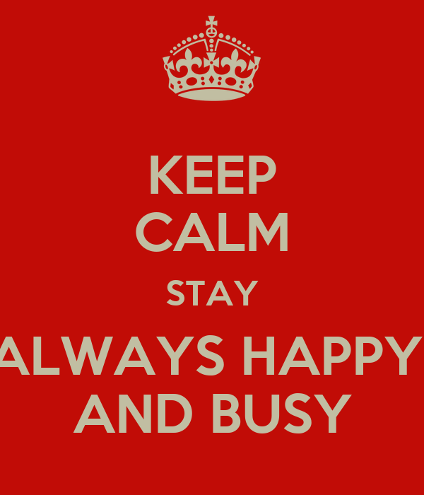 how to keep yourself busy and happy