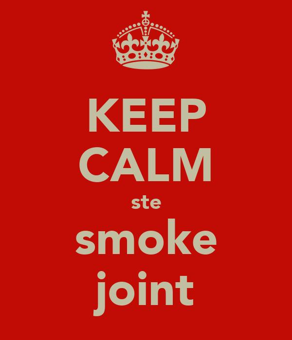 KEEP CALM ste smoke joint