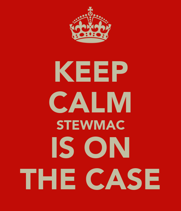 KEEP CALM STEWMAC IS ON THE CASE