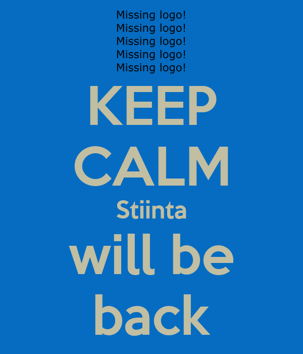 KEEP CALM Stiinta will be back