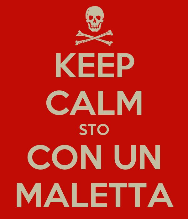 KEEP CALM STO CON UN MALETTA