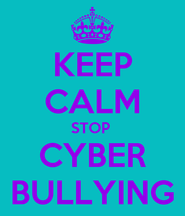 KEEP CALM STOP  CYBER BULLYING
