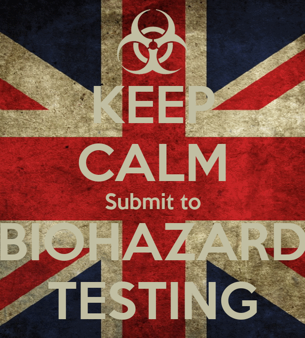KEEP CALM Submit to BIOHAZARD TESTING