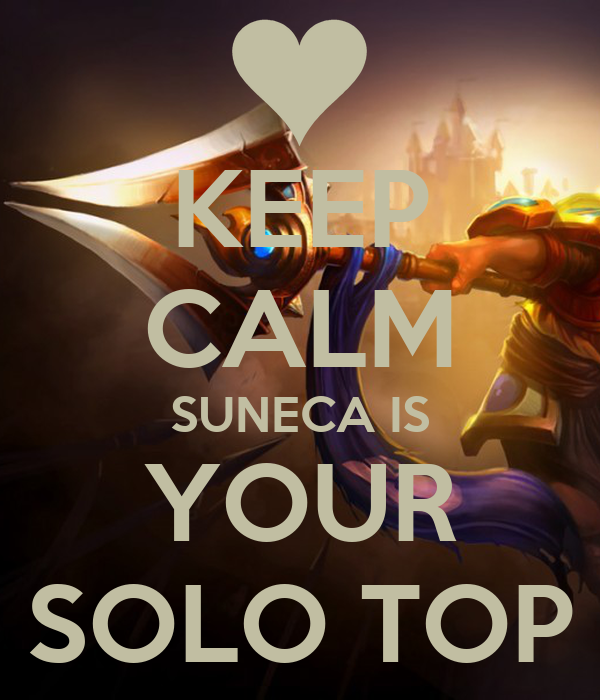 KEEP CALM SUNECA IS YOUR SOLO TOP