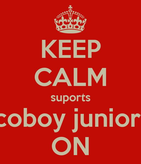 KEEP CALM suports coboy junior  ON