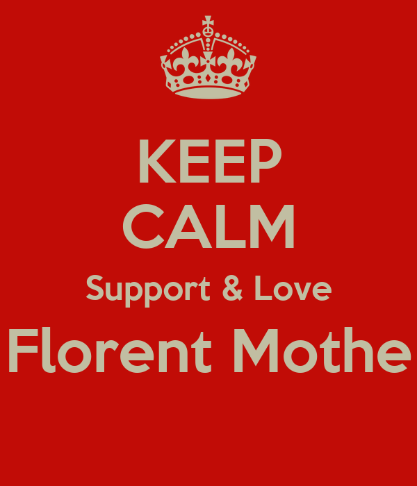 KEEP CALM Support & Love Florent Mothe