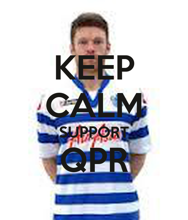 KEEP CALM SUPPORT QPR