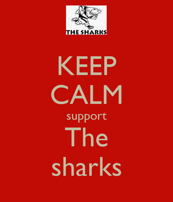 KEEP CALM support The sharks