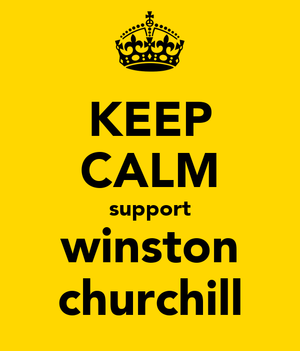 KEEP CALM support winston churchill