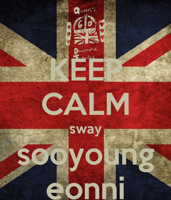 KEEP CALM sway sooyoung eonni
