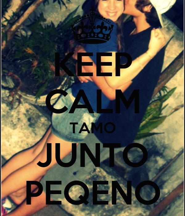 KEEP CALM TAMO JUNTO PEQENO