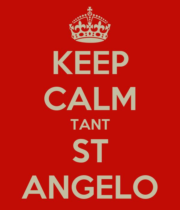 KEEP CALM TANT ST ANGELO