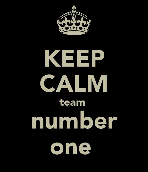 KEEP CALM team  number one