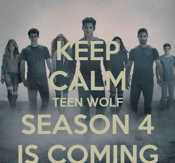 KEEP CALM TEEN WOLF SEASON 4 IS COMING Poster | Craig ...