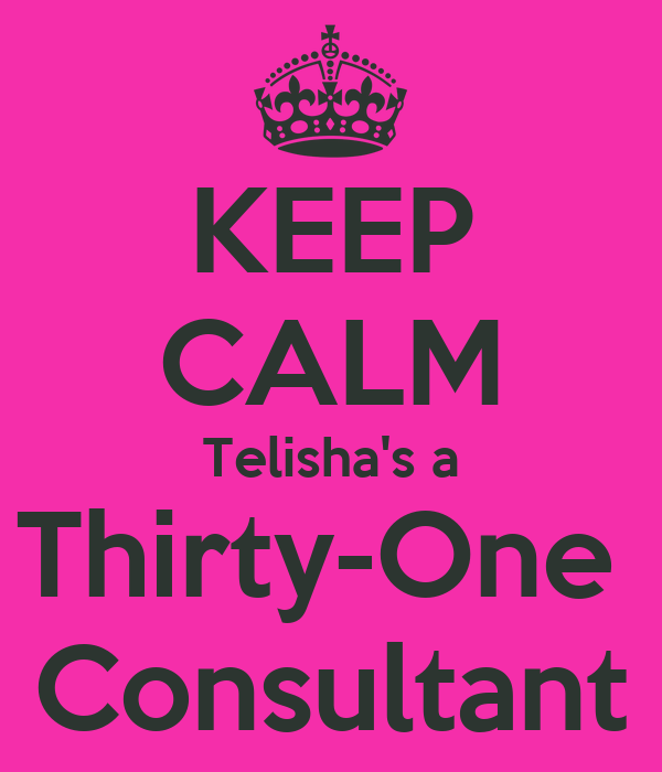 KEEP CALM Telisha's a Thirty-One  Consultant