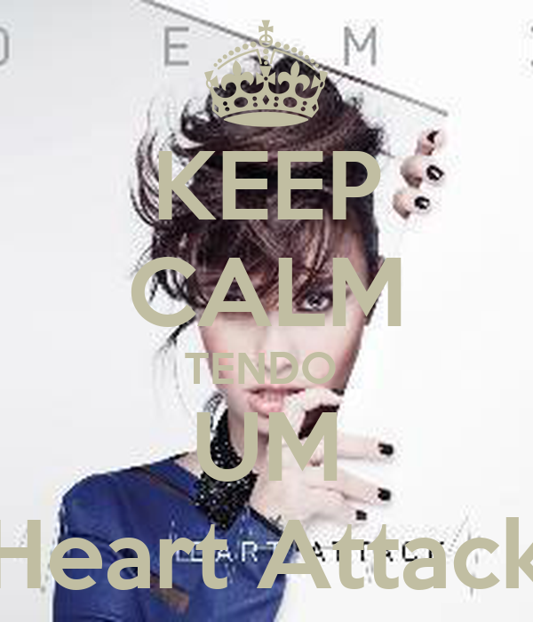 KEEP CALM TENDO  UM Heart Attack