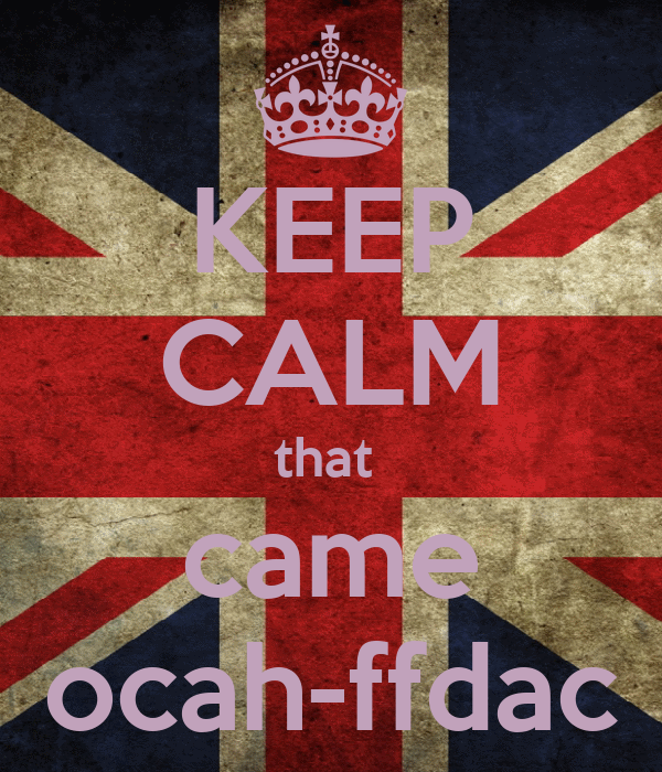 KEEP CALM that  came ocah-ffdac