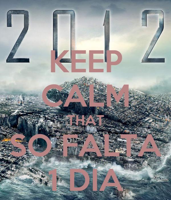KEEP CALM THAT SO FALTA 1 DIA