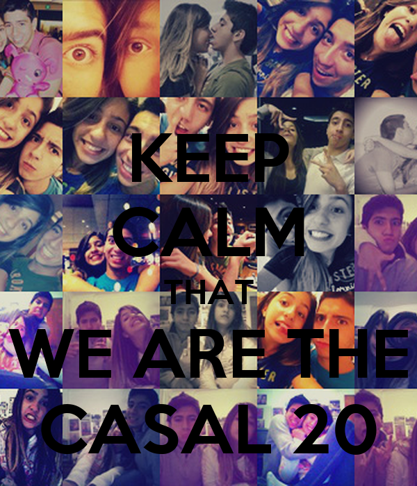 KEEP CALM THAT WE ARE THE CASAL 20