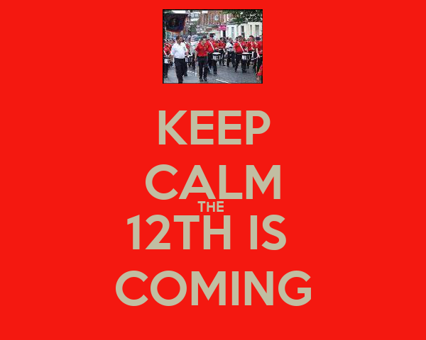 KEEP CALM THE  12TH IS  COMING