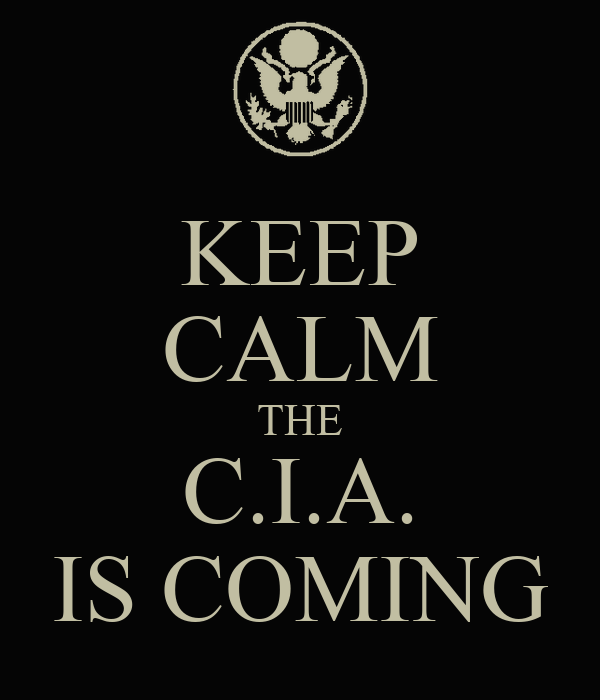 KEEP CALM THE C.I.A. IS COMING