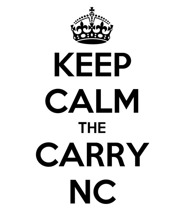 KEEP CALM THE CARRY NC