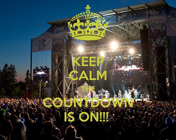 KEEP CALM THE COUNTDOWN IS ON!!!